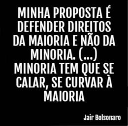 05 Minha proposta é defender os direitos da maioria - Jair Bolsonaro